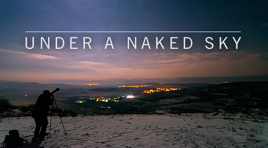 Under a Naked Sky - Skywatcher