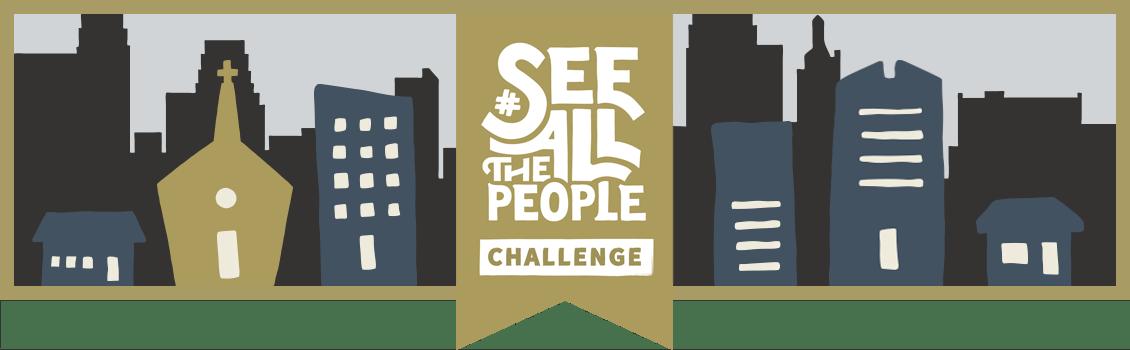 #SeeAllthePeople Challenge