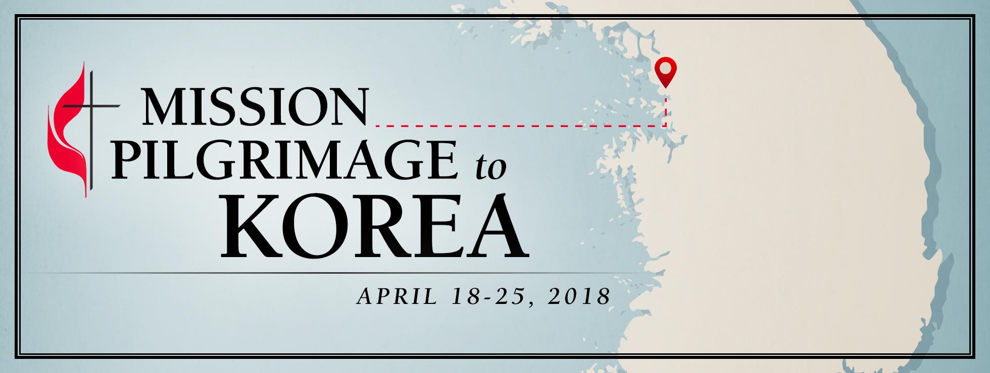 Mission Pilgrimage to Korea