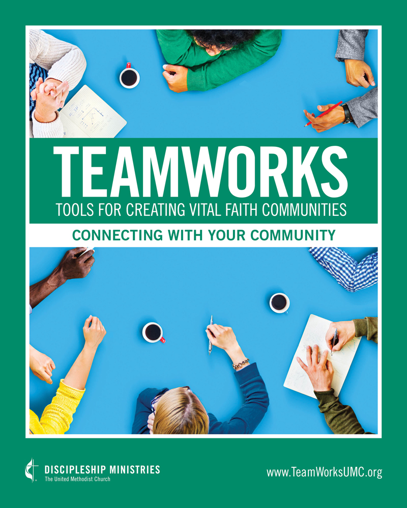 TeamWorks: Tools for Creating Vital Faith Communities - Connecting With Your Community book cover
