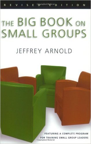 The Big Book of Small Groups by Jeffrey Anrnold Book Cover