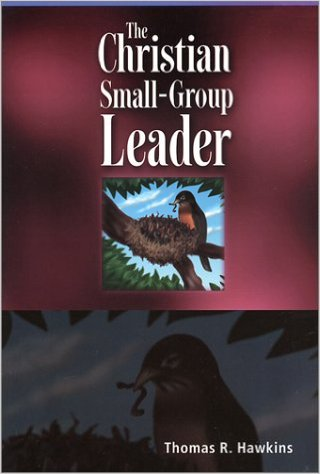 The Christian Small-Group Leader book cover by Thomas Hawkins
