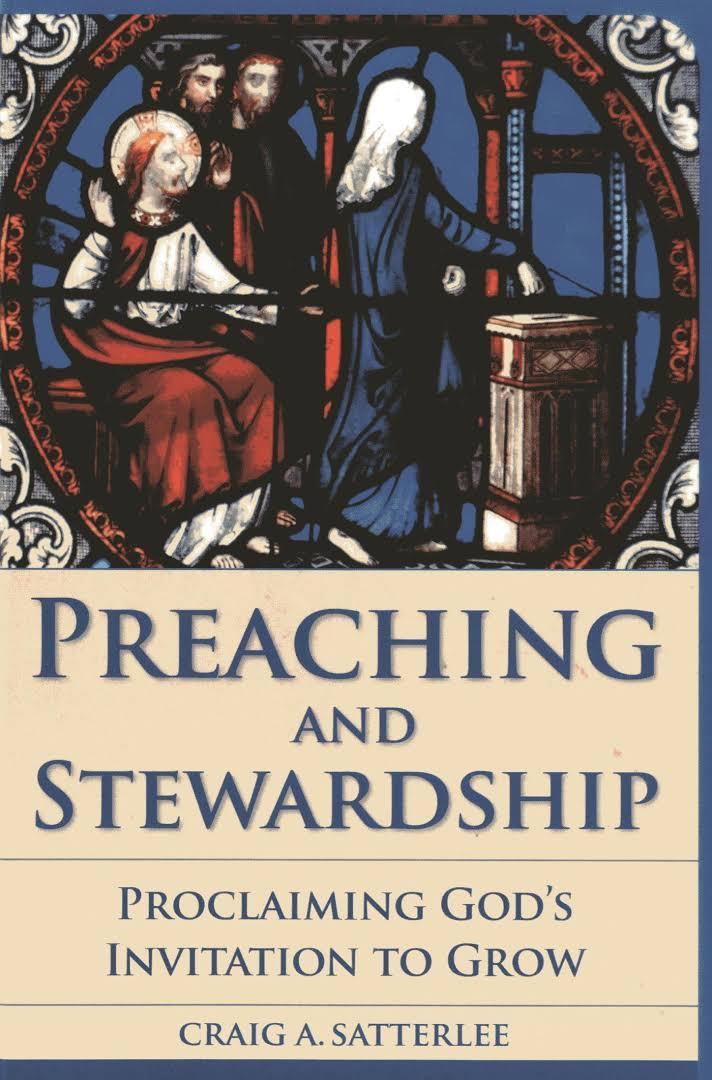 Preaching and Stewardship - Satterlee