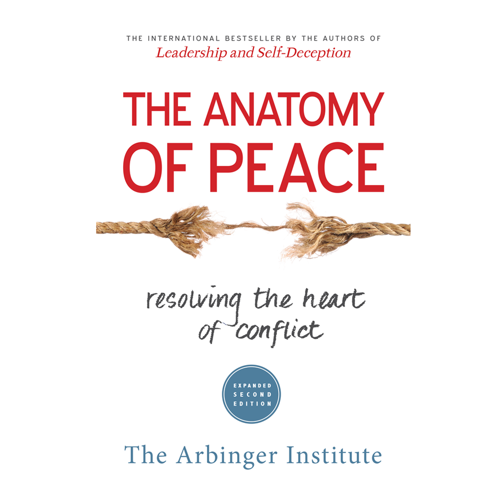"The Anatomy of Peace: Resolving the Heart of Conflict""— A Review ..."