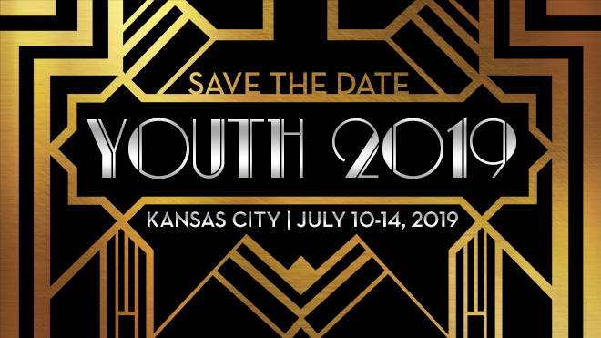 Save the Date - Youth 2019 - Kansas City | July 10-14
