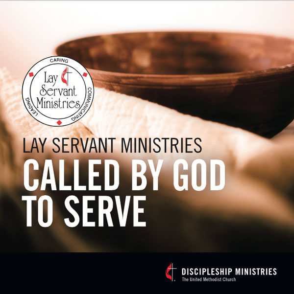 Lay Servant Ministries - Called by God to Serve!