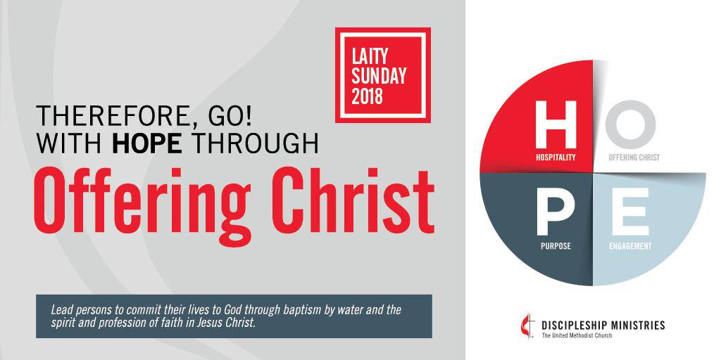 Laity Sunday 2018 - Therefore Go with hope through Offering Christ graphic
