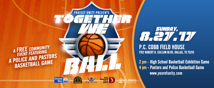 Project Unity presents Together We Ball 2017
