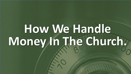 How We Handle Money in the Church