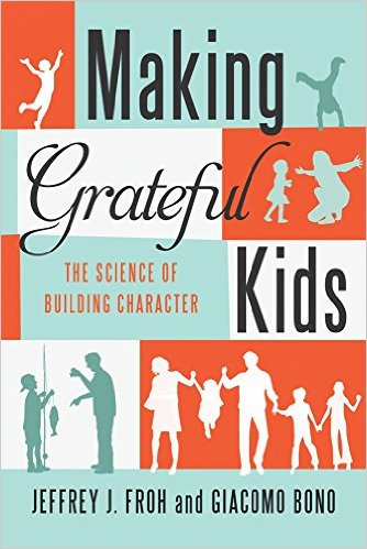 Making Grateful Kids: The Science of Building Character (book cover)