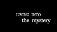 living into mystery