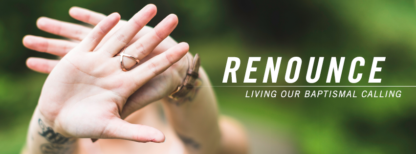 First Sunday in Lent - Renounce Facebook cover