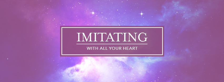With All Your Heart: Imitating - over field of stars