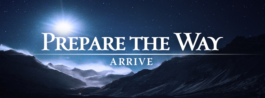 Prepare the Way: ARRIVE worship series text over valley scene with a bright star in the evening sky