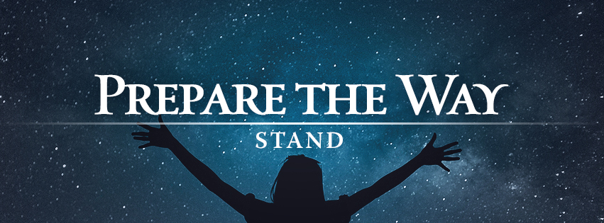 Prepare the Way: STAND - Silhouette of a woman with hands raised in praise against a backdrop of a starry night sky