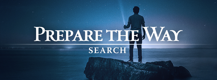 Prepare the Way: SEARCH worship series text over silhouette of a man with flashlight looking into the starry night sky