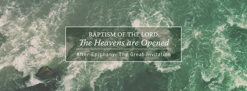 The Heavens Are Opened - First Sunday after Epiphany Facebook cover