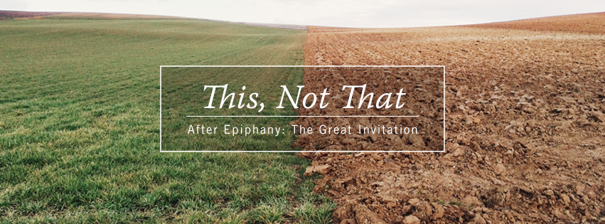 This, Not That - Sixth Sunday after Epiphany Facebook cover