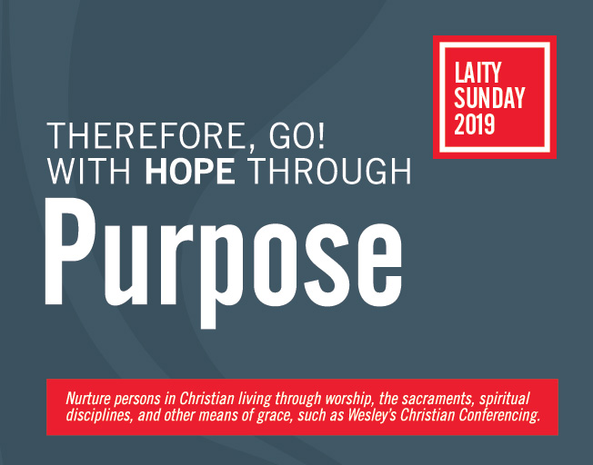 Laity Sunday 2019 - Therefore Go with hope through Purpose graphic