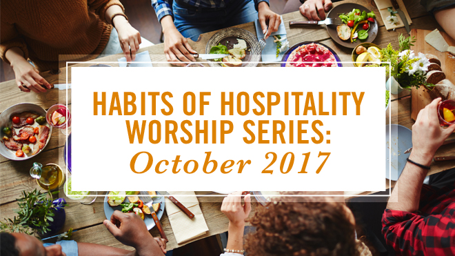 Habits of Hospitality Worship Series