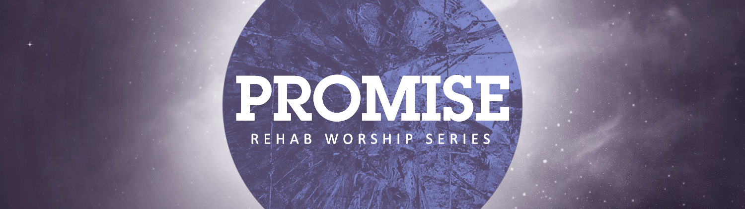 Promise — Fifth Sunday in Lent