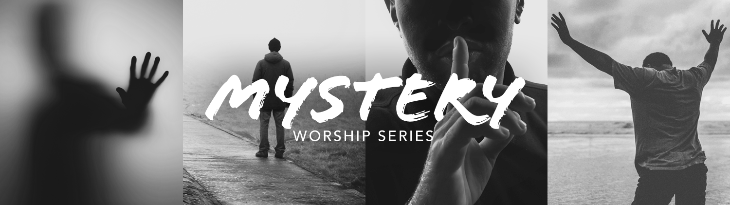 Mystery: October Worship series