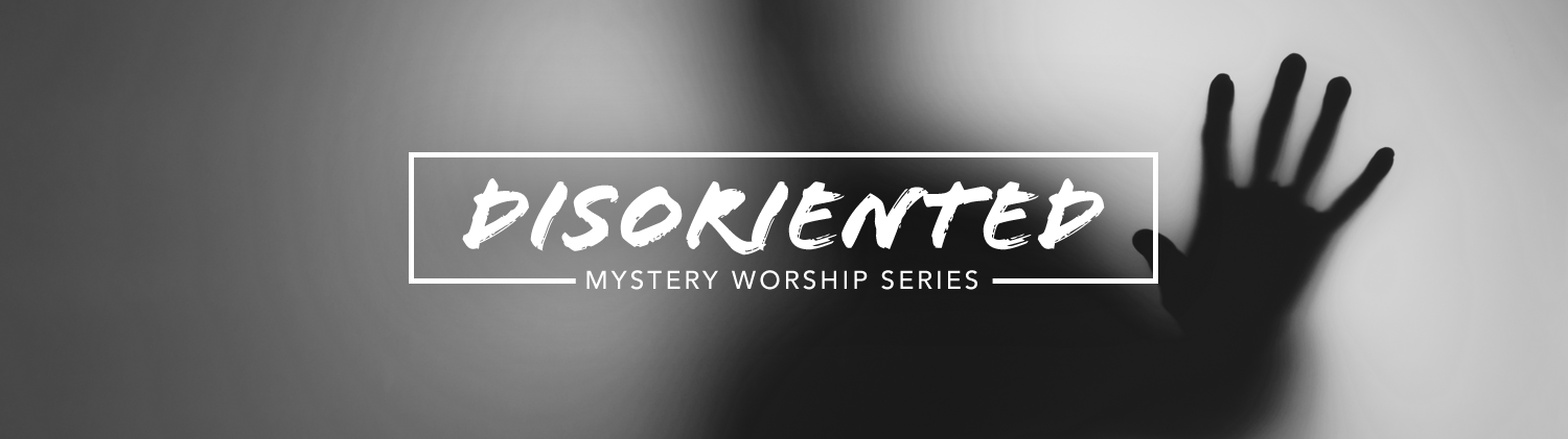 Mystery: Disoriented worship series text over mysterious hand reaching out silhouette photo