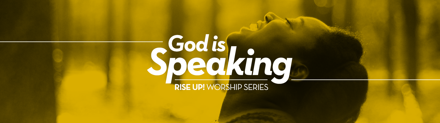 Rise Up! God is Speaking! (Epiphany)
