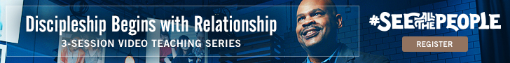 See All The People: Discipleship Begins with Relationship 3-session video teaching series